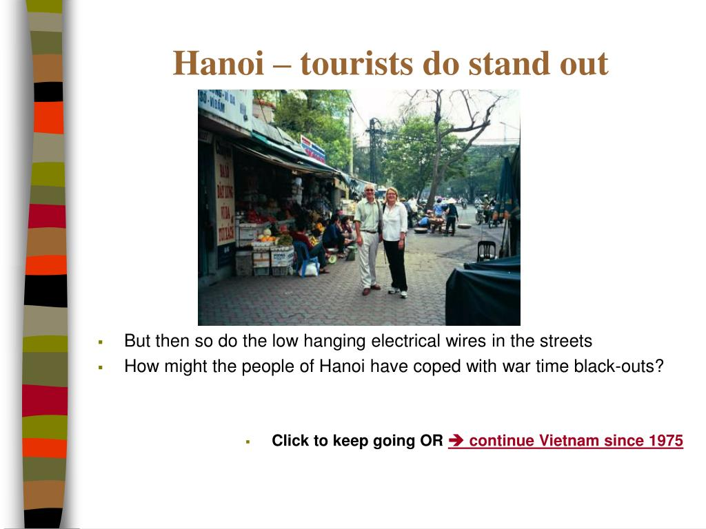 Hanoi – tourists do stand out