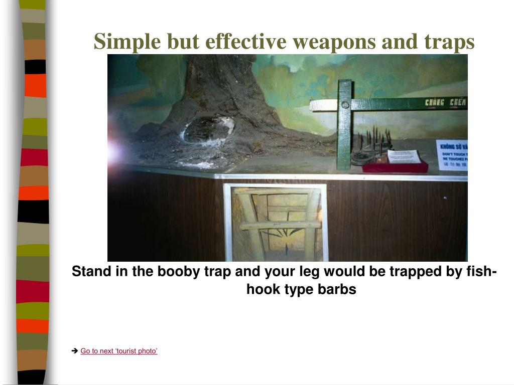 Simple but effective weapons and traps