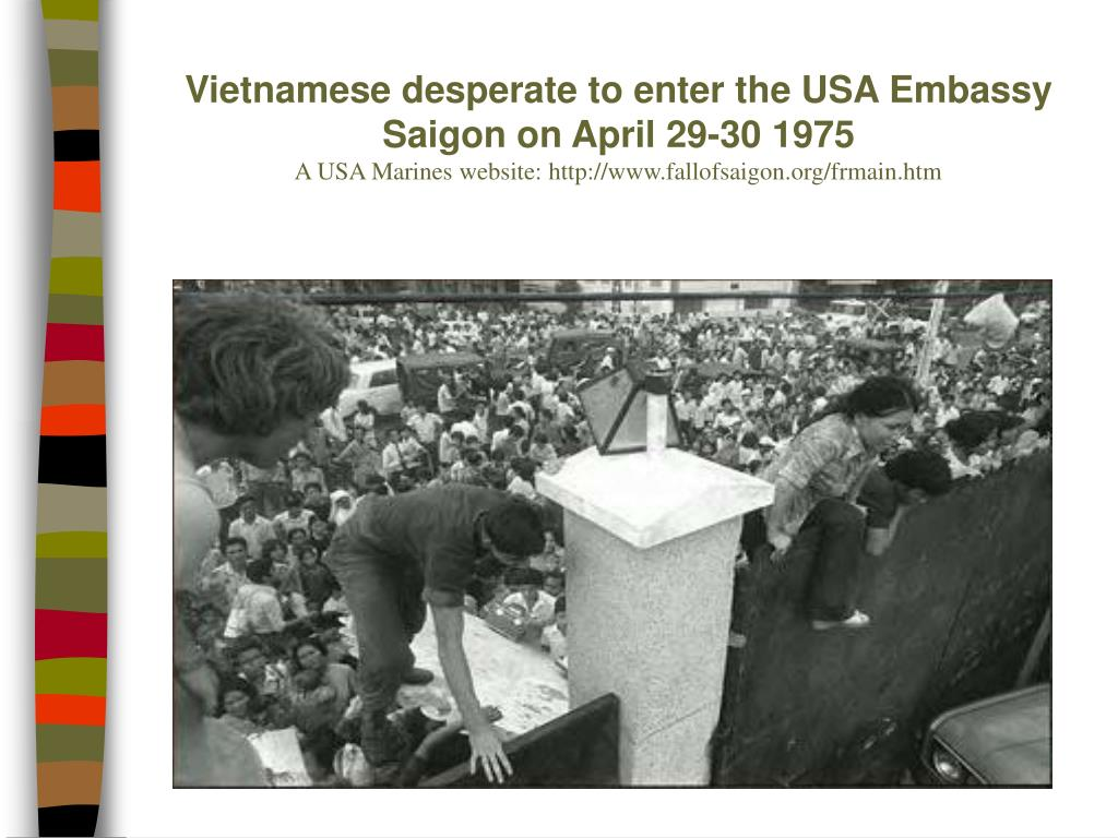 Vietnamese desperate to enter the USA Embassy Saigon on April 29-30 1975