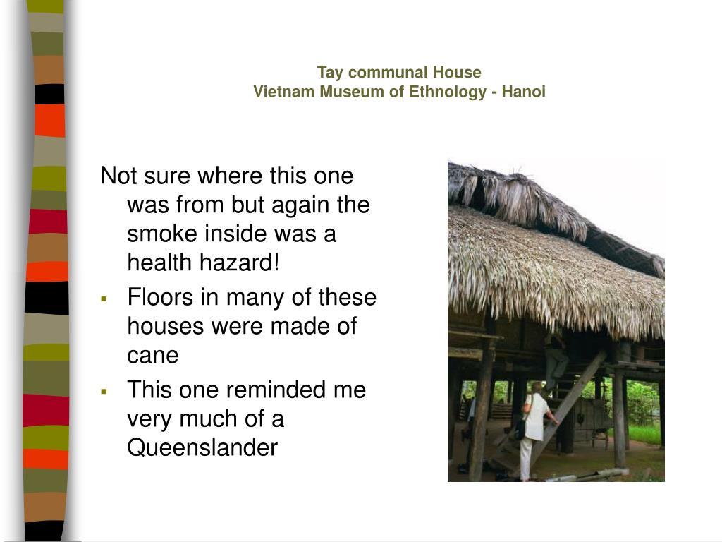 Tay communal House