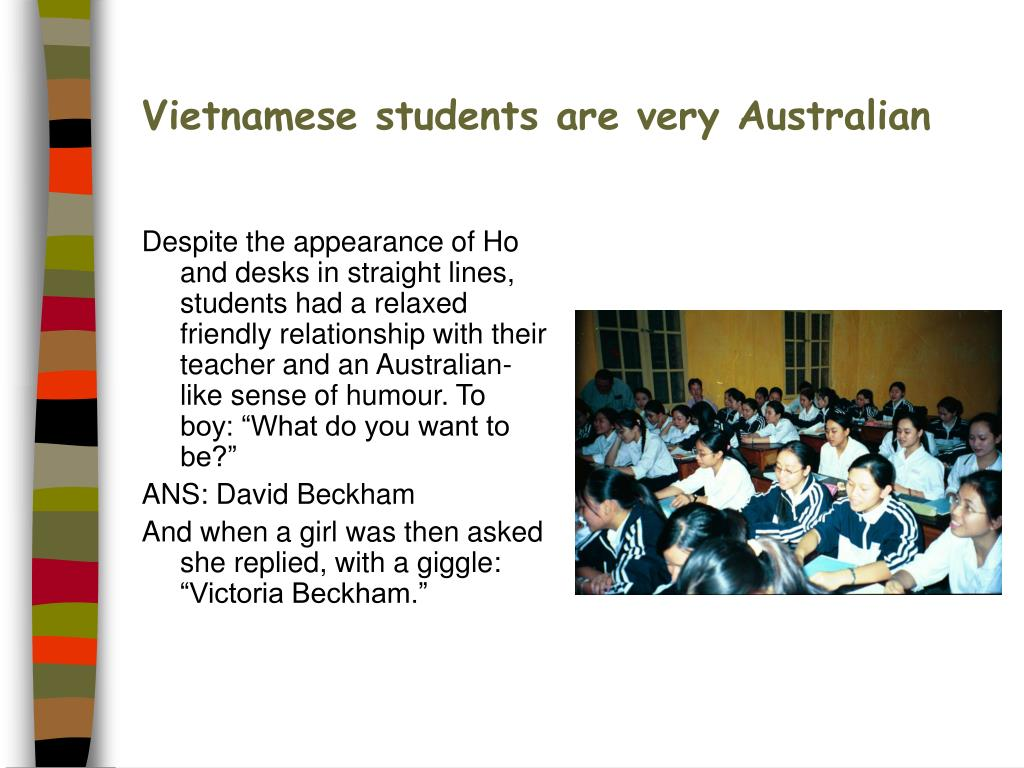 Vietnamese students are very Australian