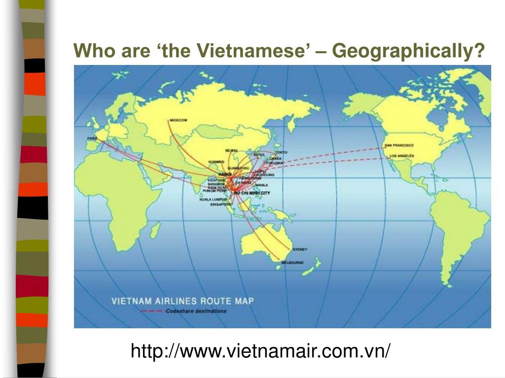 Who are 'the Vietnamese' – Geographically?