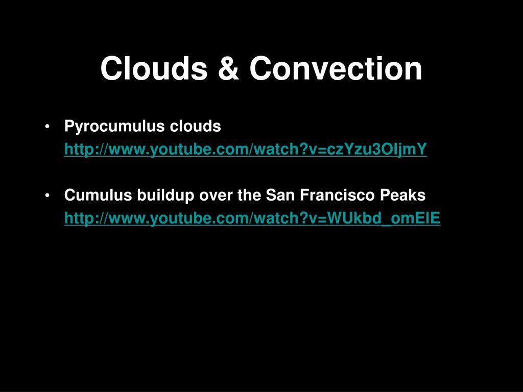Clouds & Convection
