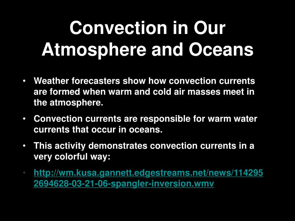 Convection in Our Atmosphere and Oceans