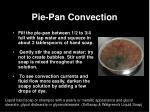 pie pan convection