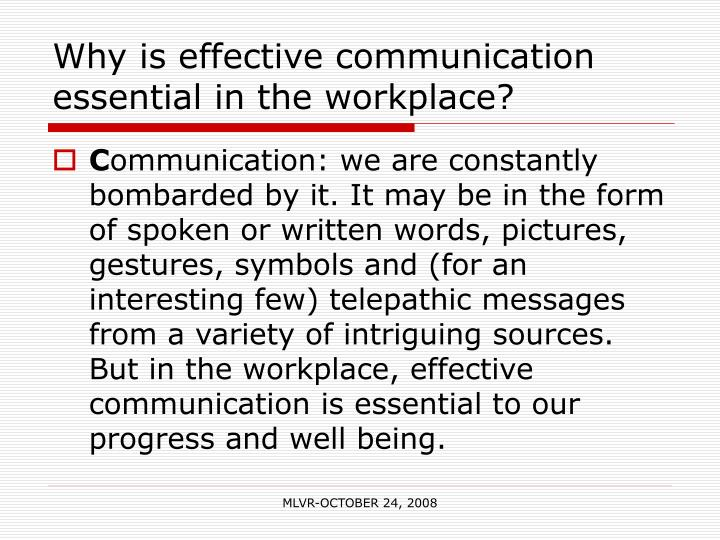 effective communication in the workplace case study Informal conflict resolution:a workplace case study by mullen taylor september 2000 introduction conflict resolution practice has largely focused on conflict.