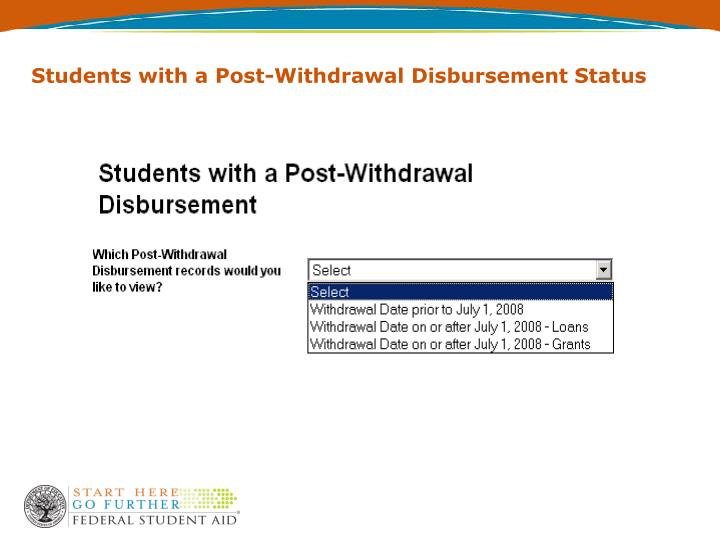 Students with a Post-Withdrawal Disbursement Status
