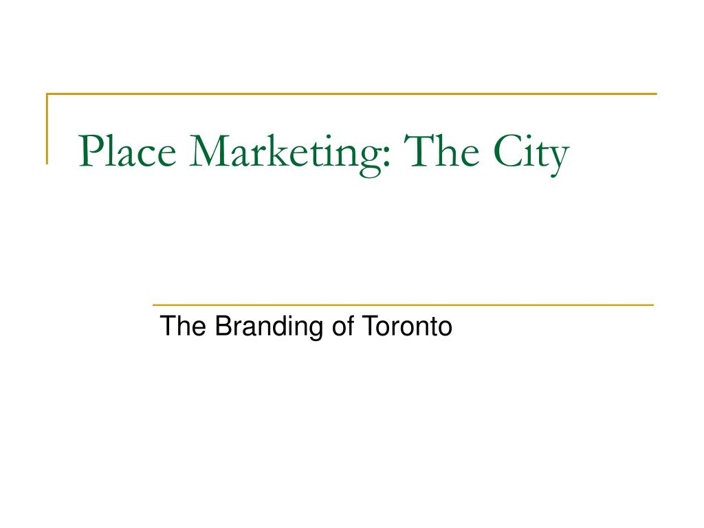 Place Marketing: The City