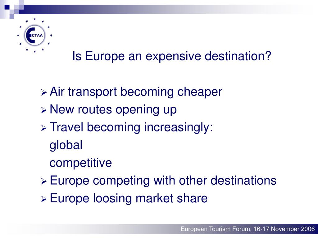 Is Europe an expensive destination?
