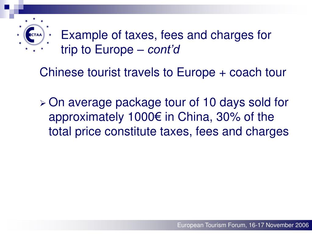 Example of taxes, fees and charges for trip to Europe