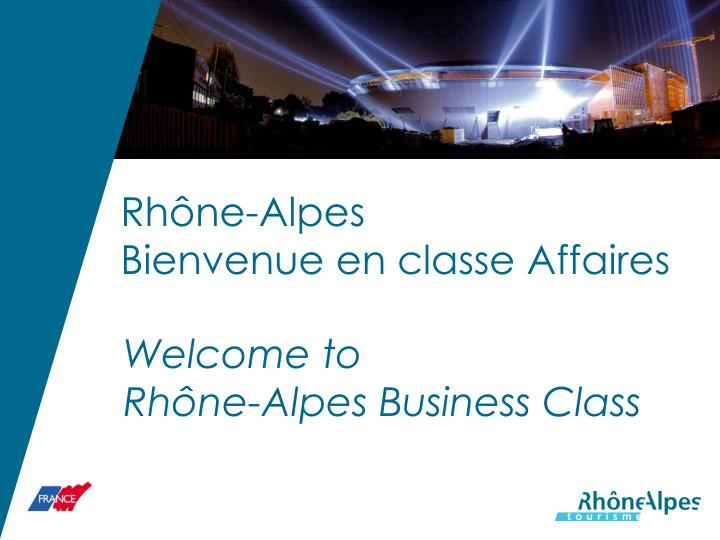 Rh ne alpes bienvenue en classe affaires