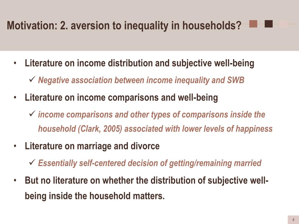 Motivation: 2. aversion to inequality in households?