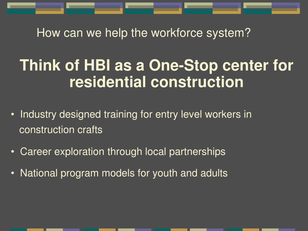 How can we help the workforce system?