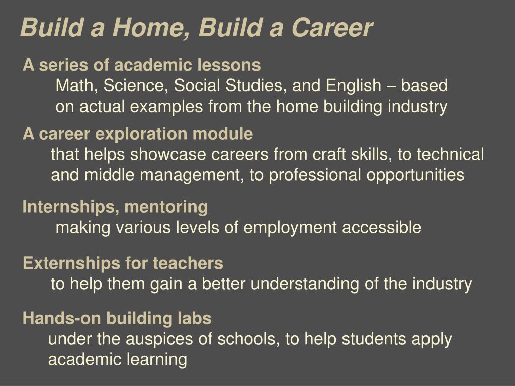 Build a Home, Build a Career