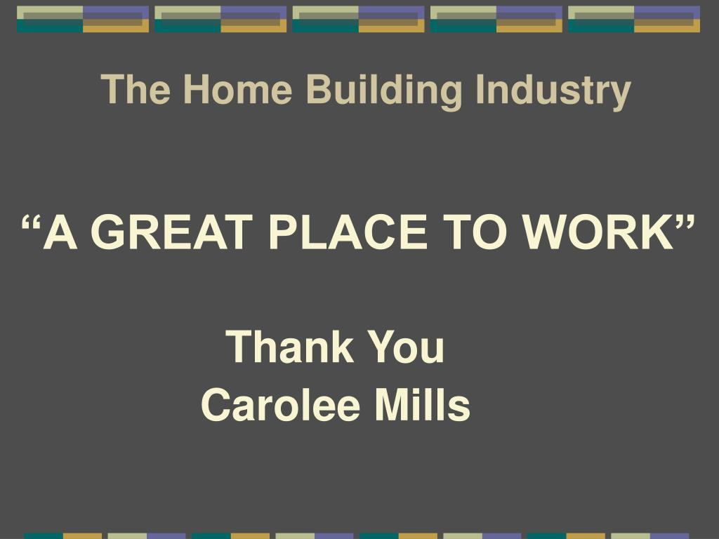 The Home Building Industry