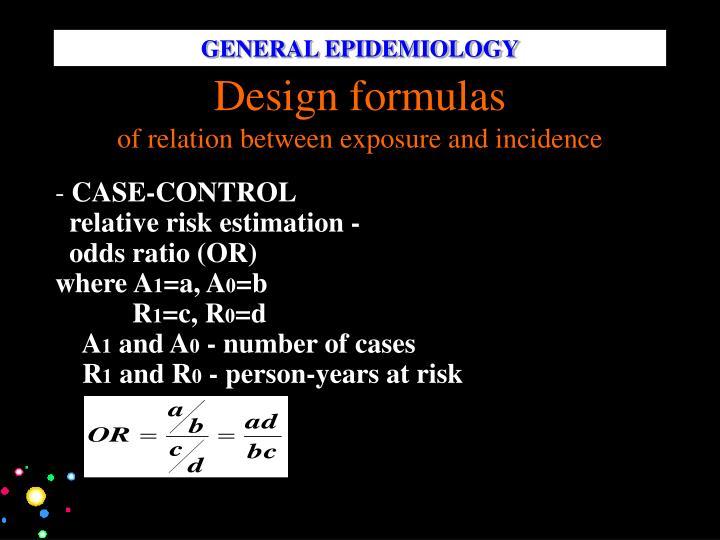 GENERAL EPIDEMIOLOGY