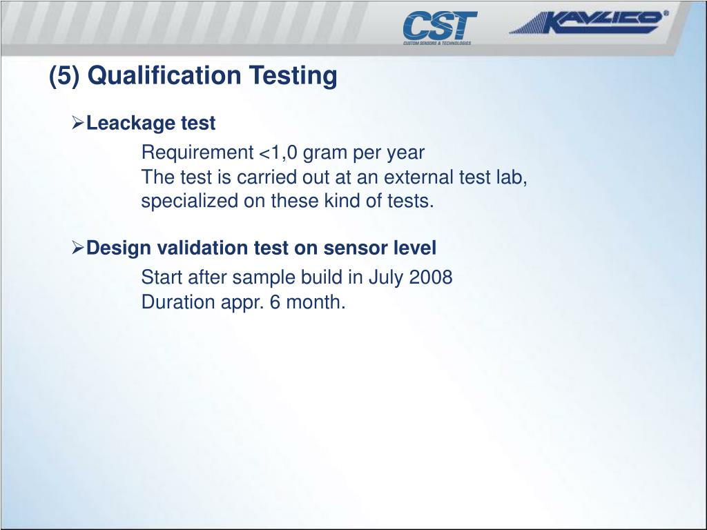 (5) Qualification Testing