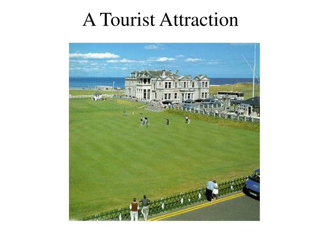 A Tourist Attraction