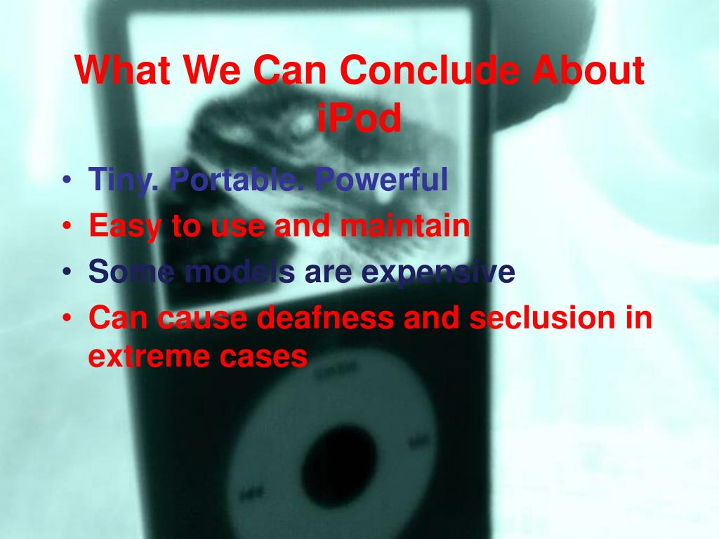 What We Can Conclude About iPod