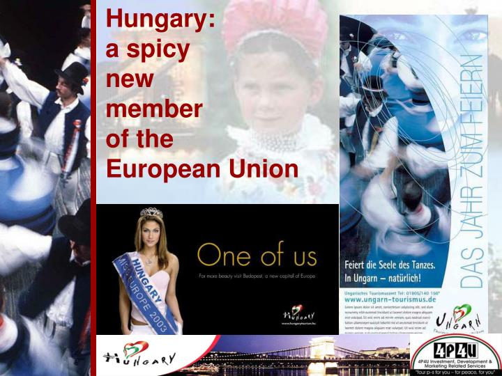 Hungary a spicy new member of the european union