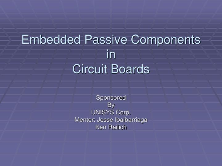 Embedded passive components in circuit boards