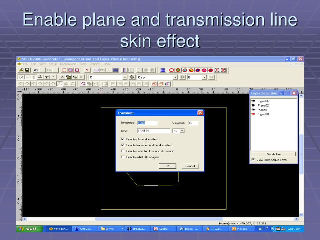 Enable plane and transmission line skin effect