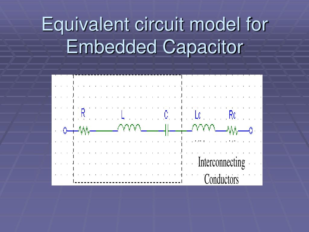Equivalent circuit model for Embedded Capacitor