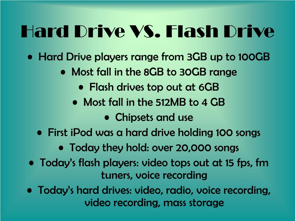 Hard Drive VS. Flash Drive