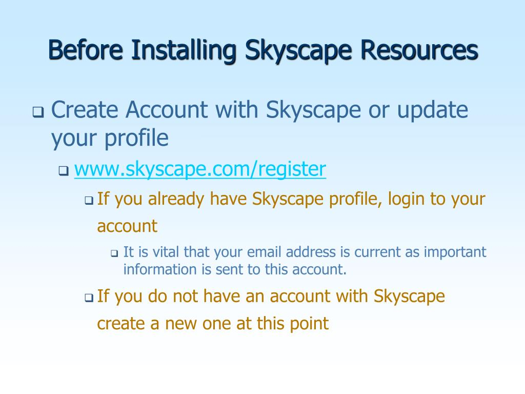 Before Installing Skyscape Resources