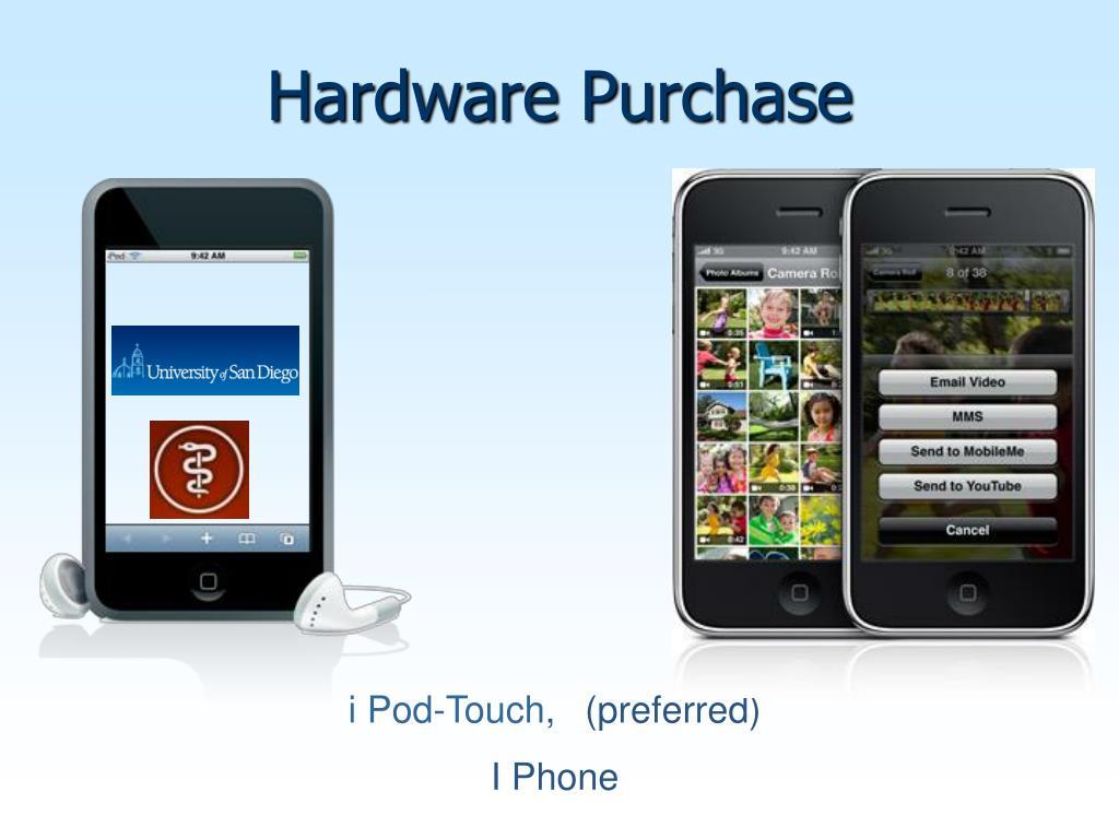 Hardware Purchase