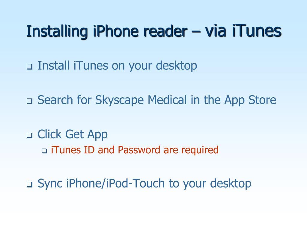 Installing iPhone reader –