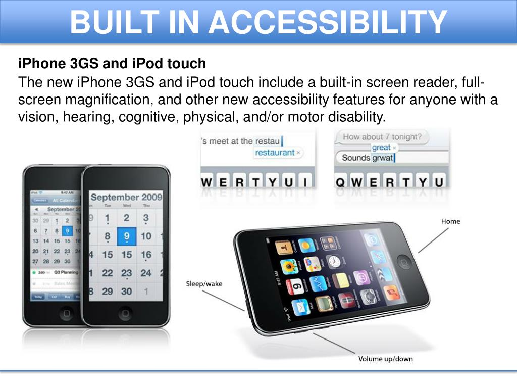 BUILT IN ACCESSIBILITY