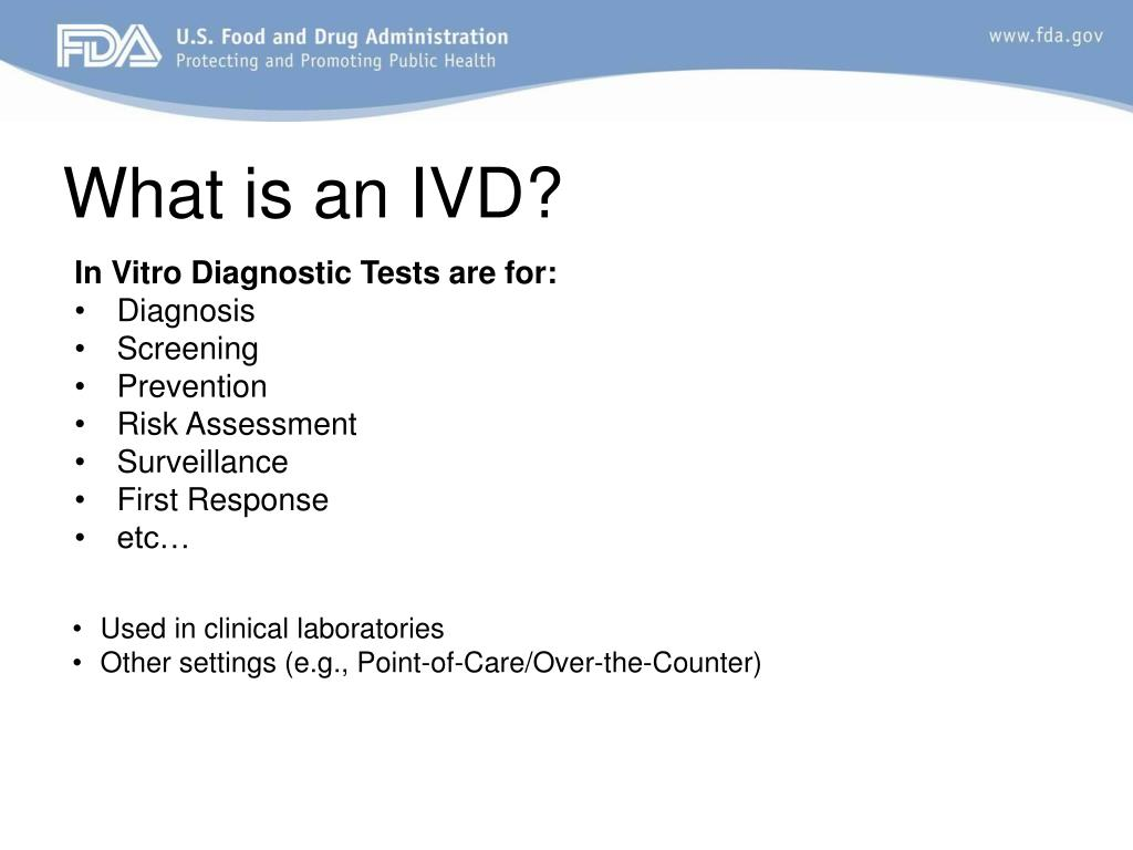 What is an IVD?