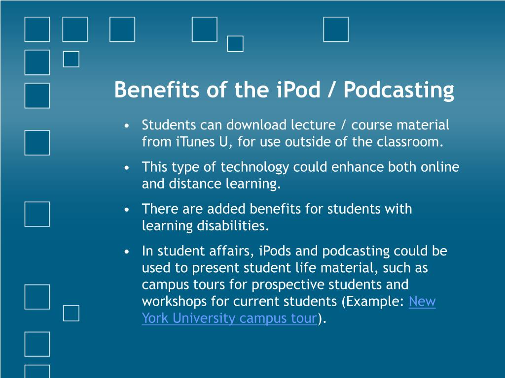 Benefits of the iPod / Podcasting