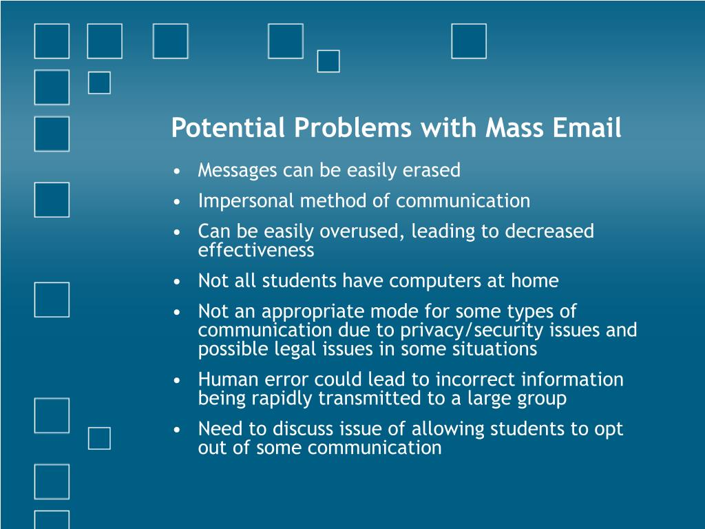 Potential Problems with Mass Email