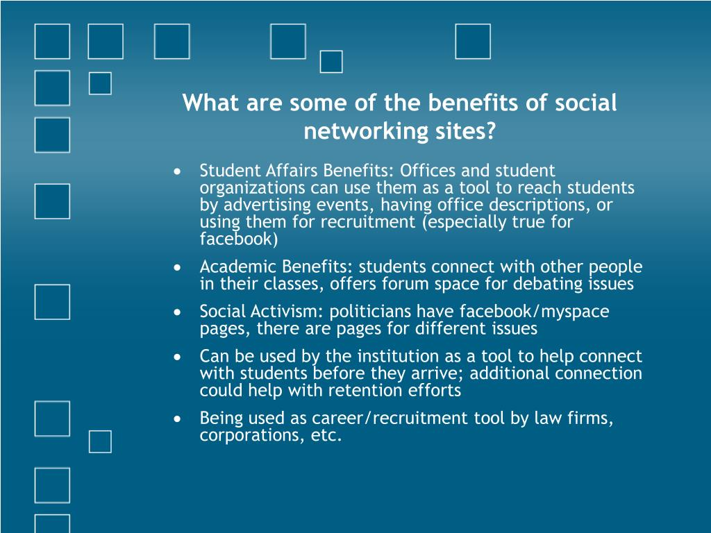What are some of the benefits of social networking sites?