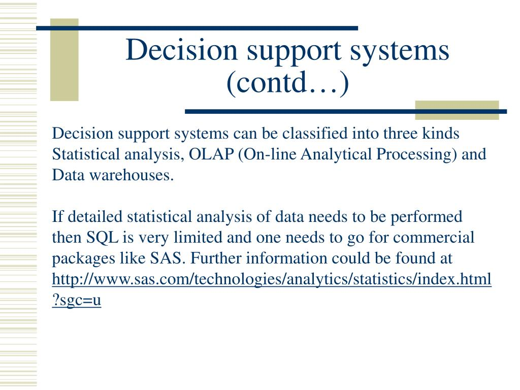 Decision support systems (contd…)