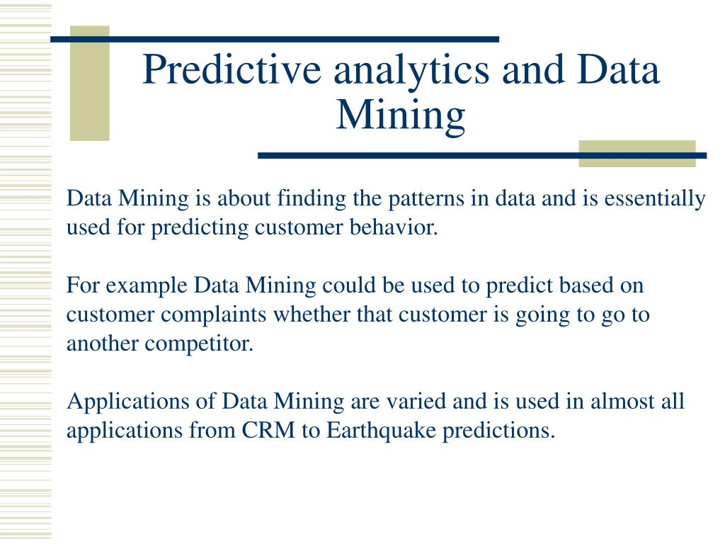 Predictive analytics and Data Mining