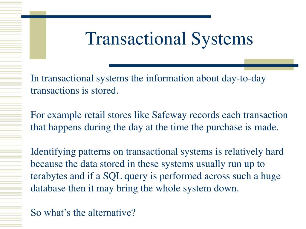 Transactional Systems