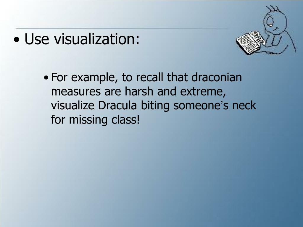 Use visualization: