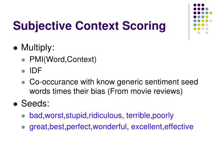 Subjective Context Scoring