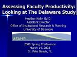 assessing faculty productivity looking at the delaware study