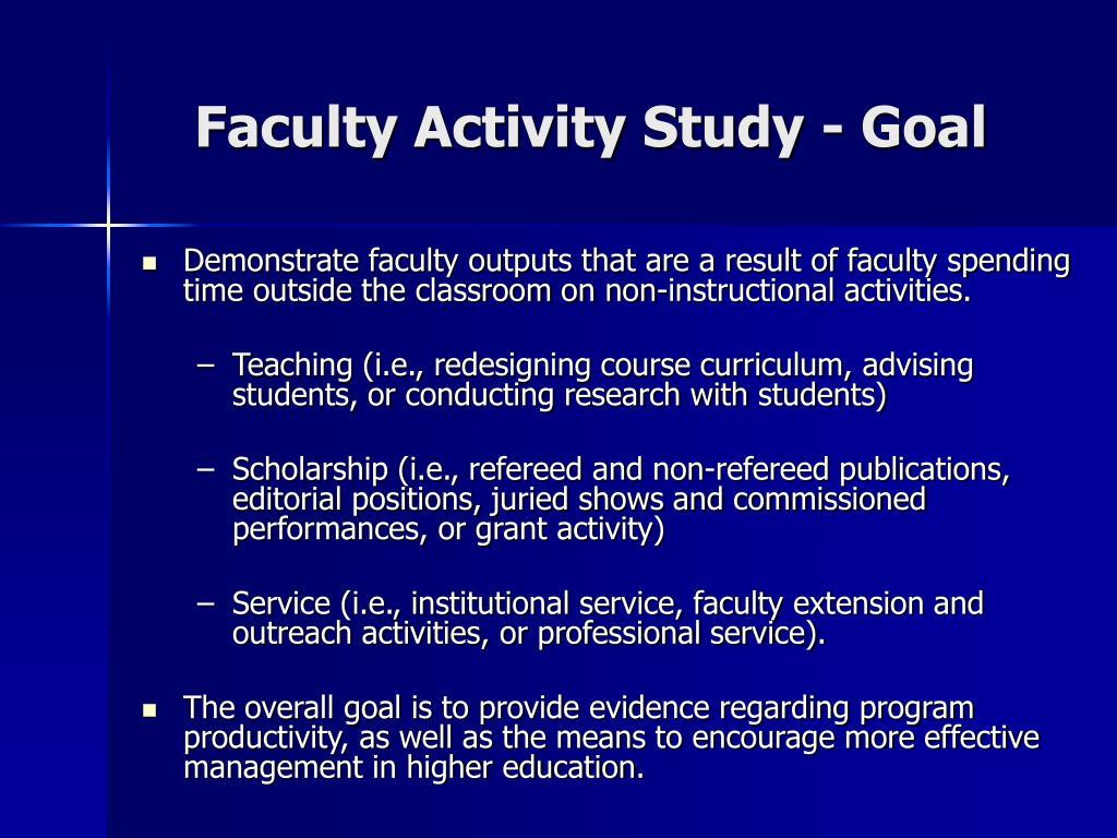 Faculty Activity Study - Goal