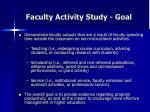 faculty activity study goal