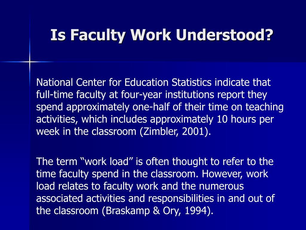 Is Faculty Work Understood?