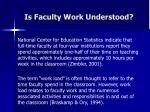 is faculty work understood