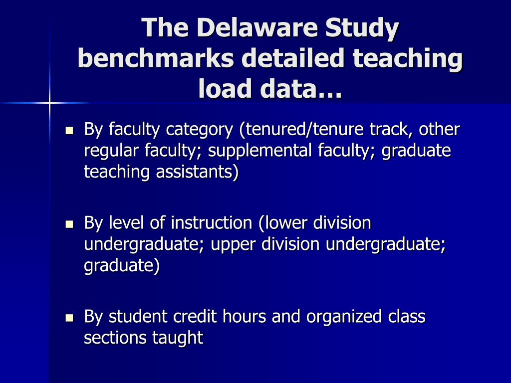 The Delaware Study benchmarks detailed teaching load data…