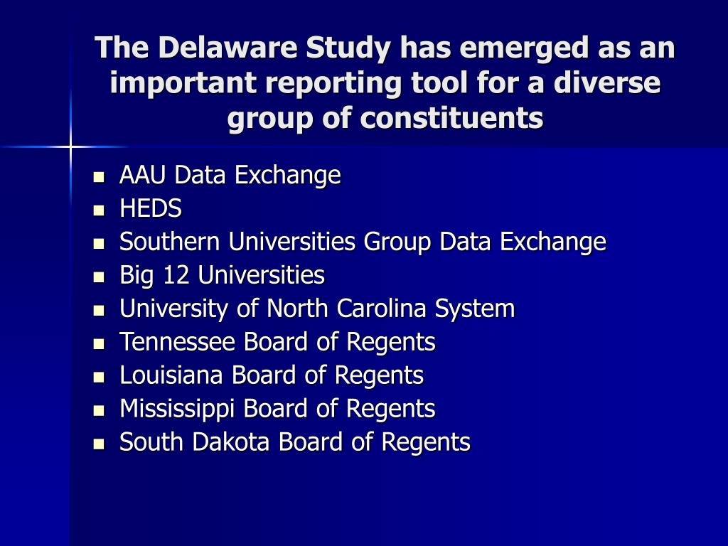 The Delaware Study has emerged as an important reporting tool for a diverse group of constituents