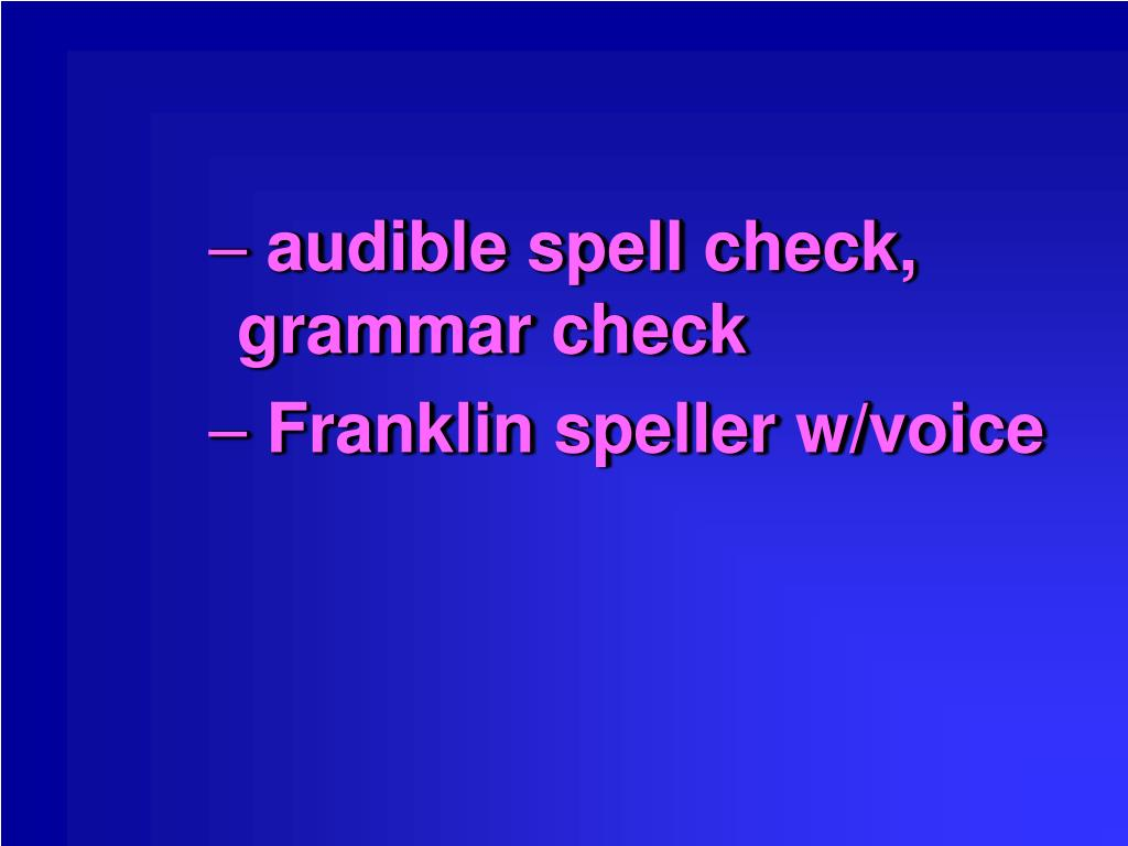 audible spell check, grammar check