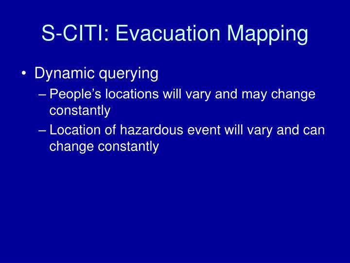 S-CITI: Evacuation Mapping